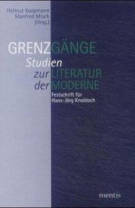 Grenzgänge. Studien zur Literatur der Moderne