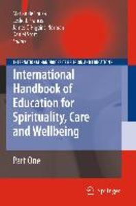 International Handbook of Education for Spirituality, Care and W