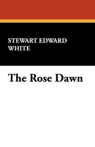 The Rose Dawn