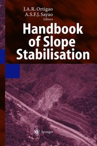 Handbook of Slope Stabilisation