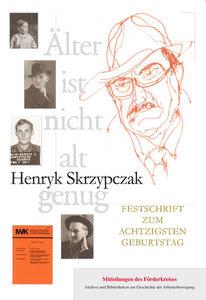 Henryk Skrzypczak: Älter ist nicht alt genug