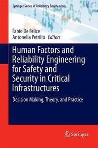 Human Factors and Reliability Engineering for Safety and Securit