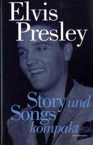 Story und Songs kompakt - Elvis Presley