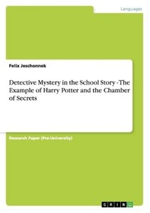 Detective Mystery in the School Story - The Example of Harry Pot