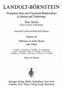 Diffusion in Solid Metals and Alloys / Diffusion in festen Metal