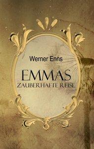 Emmas zauberhafte Reise