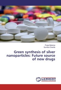 Green synthesis of silver nanoparticles: Future source of new dr