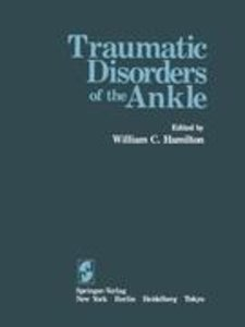 Traumatic Disorders of the Ankle