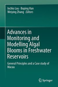 Advances in Monitoring and Modelling Algal Blooms in Freshwater