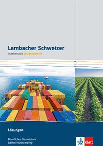 Lambacher Schweizer für berufliche Gymnasien in Baden-Württember