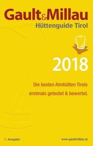Gault&Millau Hüttenguide Tirol 2018
