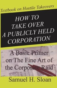 How to Take Over a Publicly Held Corporation