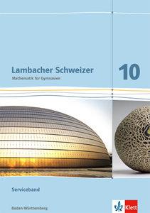 Lambacher Schweizer - Ausgabe für Baden-Württemberg / Serviceban