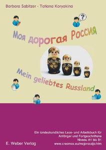 Moja dorogaja Rossija - mein geliebtes Russland