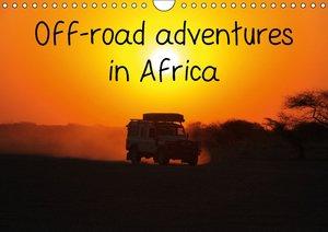 Off-road adventures in Africa (Wall Calendar 2015 DIN A4 Landsca