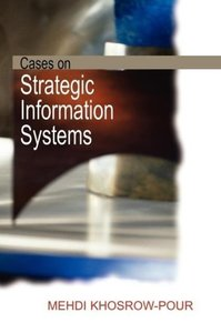 Cases on Strategic Information Systems