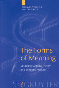 The Forms of Meaning