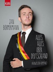Alles, alles über Deutschland. Halbwissen kompakt