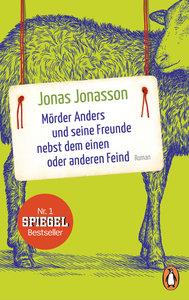 Mörder Anders und seine Freunde nebst dem einen oder anderen Fei