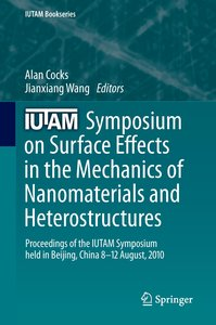 IUTAM Symposium on Surface Effects in the Mechanics of Nanomater