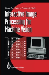 Interactive Image Processing for Machine Vision