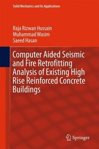 Computer Aided Seismic and Fire Retrofitting Analysis of Existin