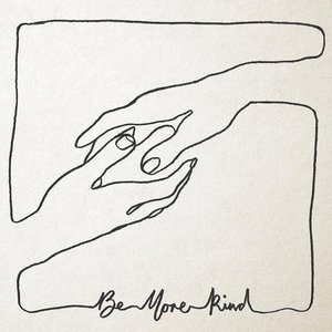 Be More Kind (LP)