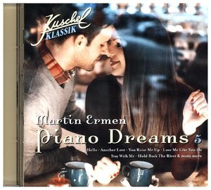 Kuschelklassik Piano Dreams Vol.5