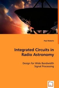 Integrated Circuits in Radio Astronomy