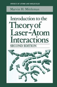 Introduction to the Theory of Laser-Atom Interactions