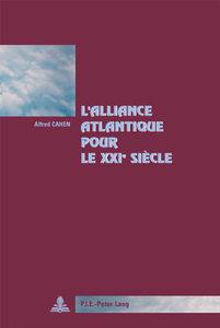 L\'Alliance Atlantique pour le XXI e siècle
