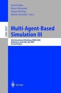 Multi-Agent-Based Simulation III