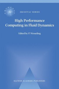 High Performance Computing in Fluid Dynamics