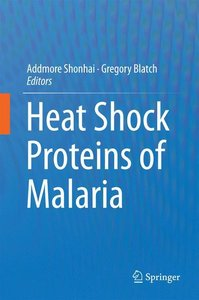 Heat Shock Proteins of Malaria