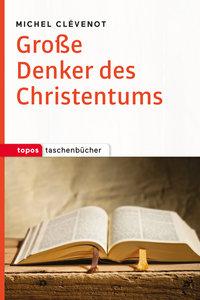 Große Denker des Christentums