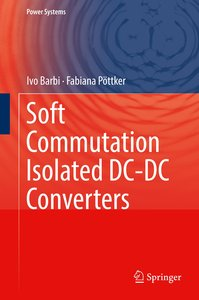 Soft Commutation Isolated DC-DC Converters