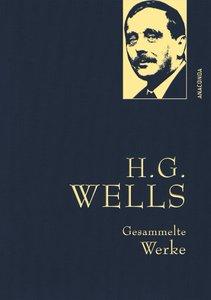H.G. Wells - Gesammelte Werke (Die Zeitmaschine - Die Insel des