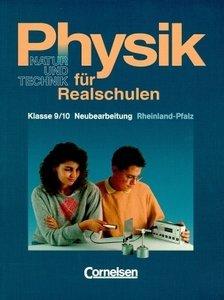 Physik für Realschulen 9./10. Schuljahr. Schülerbuch. RSR