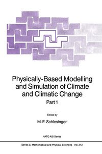 Physically-Based Modelling and Simulation of Climate and Climati
