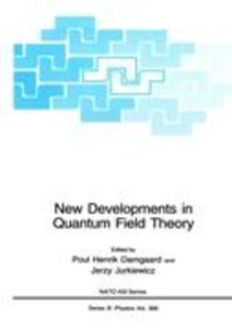 New Developments in Quantum Field Theory