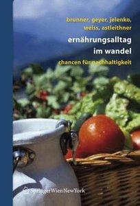 Ernährungsalltag im Wandel