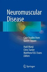 Neuromuscular Disease: Case Studies from Queen Square