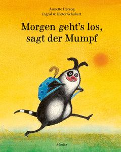 Morgen geht´s los, sagt der Mumpf