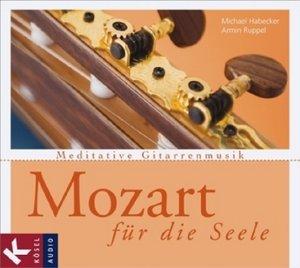 Mozart für die Seele