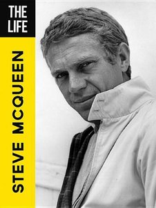 The Life: Steve McQueen
