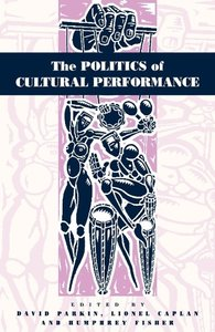 The Politics of Cultural Performance