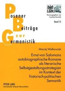 Ernst von Salomons autobiographische Romane als literarische Sel
