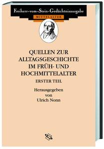 Quellen zum Alltag im Früh- und Hochmittelalter I