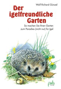 Der igelfreundliche Garten