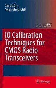 IQ Calibration Techniques for CMOS Radio Transceivers